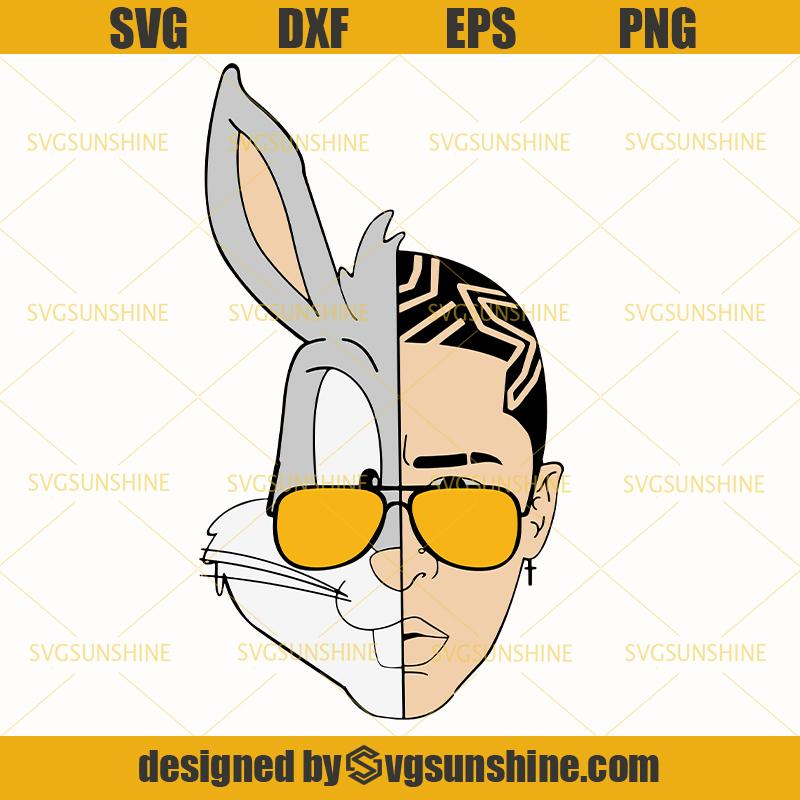 Bad Bunny Svg Bad Bunny Rapper Svg Bad Boy Svg Svgsunshine