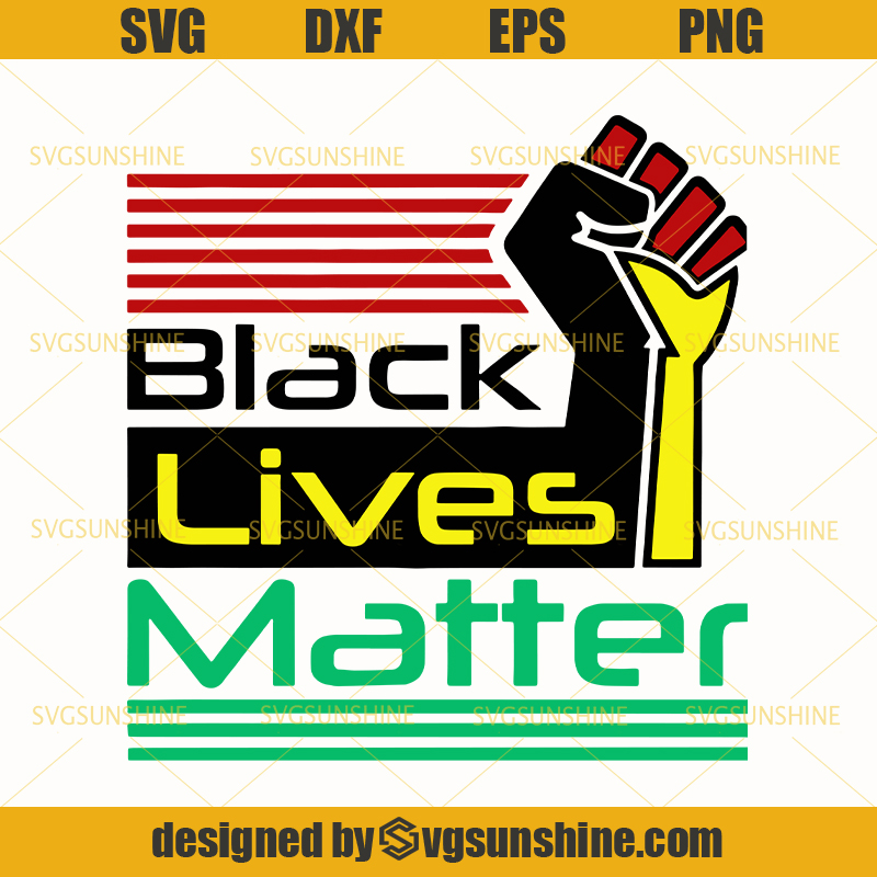 Black Lives Matter Svg Cut File George Floyd Svg Svgsunshine