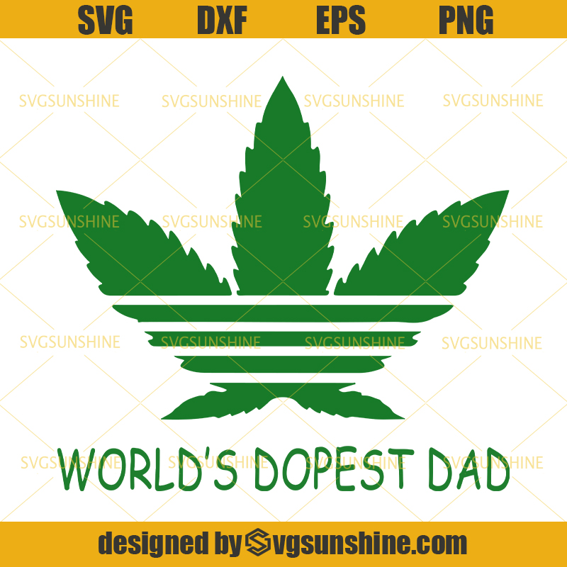 World S Dopest Dad Cannabis Svg Marijuana Svg Cannabis Svg Weed Svg Dad Svg Fathers Day Svg Svgsunshine