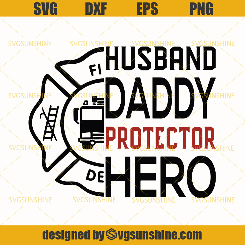 Father Husband Hero svg Dad svg Father/'s day svg Husband svg for cricut and silhouette Father svg instant download png Hero svg dxf