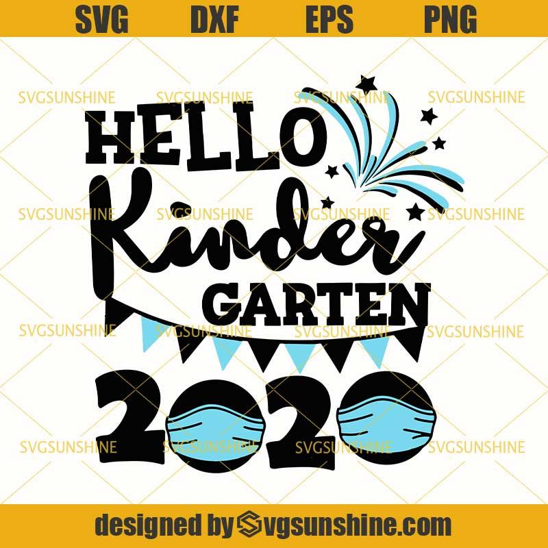 Hello Kindergarten 2020 Quarantine Face Mask Svg Kindergarten Svg Back To School Svg Quarantined Teacher Svg Svgsunshine