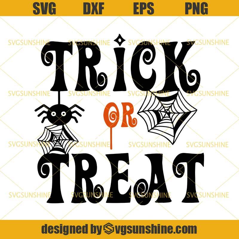 Trick Or Treat Halloween Svg Dxf Eps Png Cutting File For Cricut Spiderweb Svg Spider Halloween Svg Svgsunshine