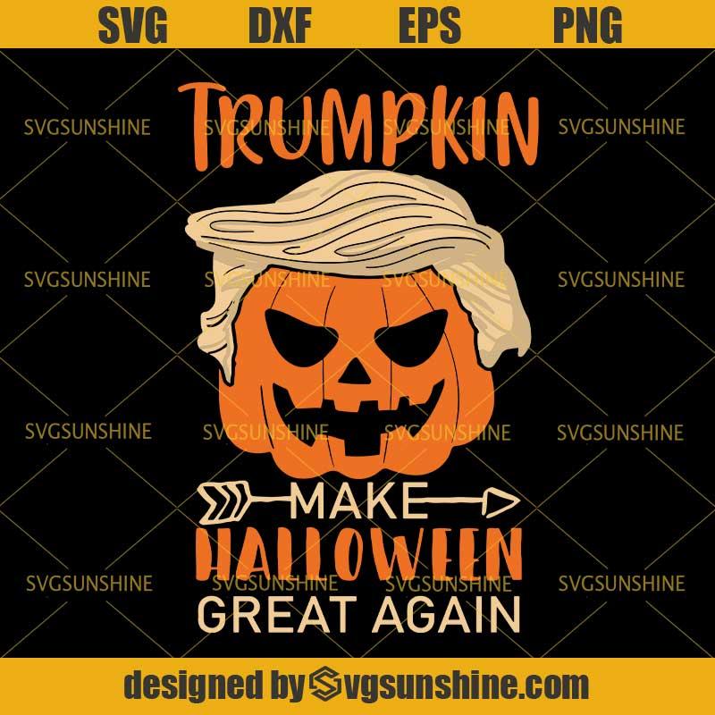 Trumpkin Make Halloween Great Again Svg Trump Svg Pumpkin Halloween Svg Dxf Eps Png Cutting File For Cricut Svgsunshine