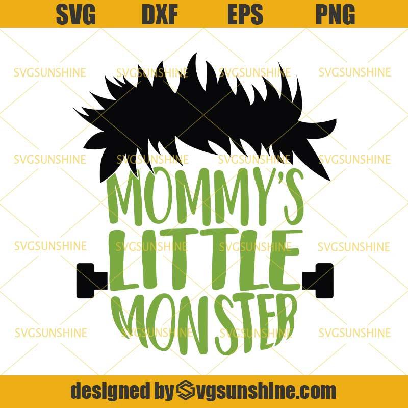 Mommy S Little Monster Svg The Monster Frankenstein Svg Halloween Svg Svgsunshine