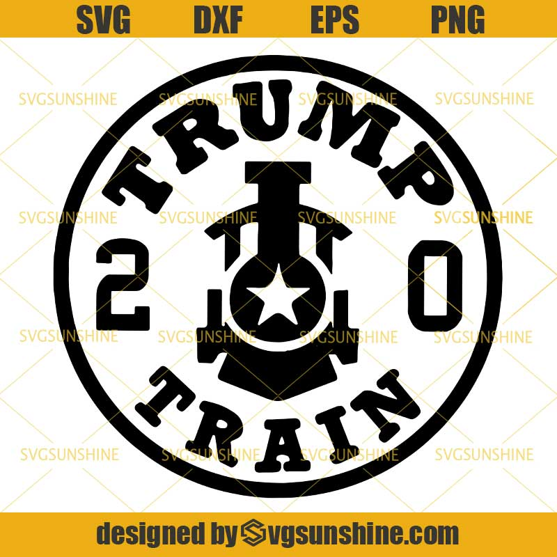 Trump Train 2020 Svg Donald Trump Svg Dxf Eps Png Svgsunshine